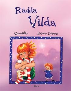 Rädda Vilda /Rädda Molly (e-bok) av Carina Wilk