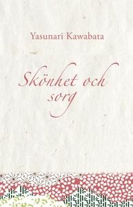 Skönhet och sorg (e-bok) av Yasunari Kawabata