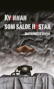 Kvinnan som sålde hästar (e-bok) av Seicho Mats