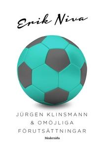 Jürgen Klinsmann & omöjliga förutsättningar (e-