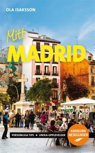 Mitt Madrid (e-bok) av Ola Isaksson