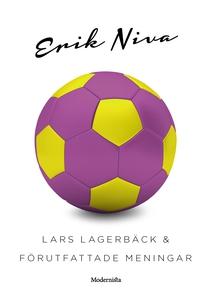 Lars Lagerbäck & förutfattade meningar (e-bok)