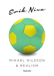 Mikael Nilsson & realism (e-bok) av Erik Niva