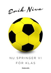 Nu springer vi för Klas (e-bok) av Erik Niva