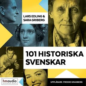 101 historiska svenskar (ljudbok) av Lars Edlin