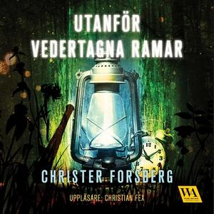 Utanför vedertagna ramar (ljudbok) av Christer
