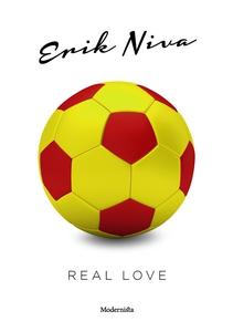 Real love (e-bok) av Erik Niva