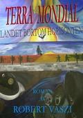 Terra Mondial: Landet bortom horisonten