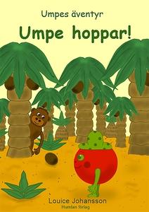 Umpe hoppar : Umpes äventyr (e-bok) av Louice J
