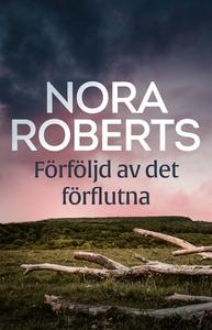 Förföljd av det förflutna (e-bok) av Nora Rober