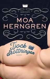 Tjockdrottningen (e-bok) av Moa Herngren