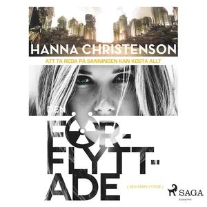 Den förflyttade (ljudbok) av Hanna Christenson