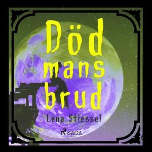 Död mans brud (ljudbok) av Lena Stiessel