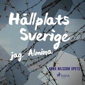 Hållplats Sverige - jag, Almina