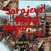 Sarajevo 1000 dagar - jag Alma