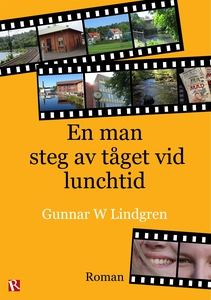 En man steg av tåget vid lunchtid (e-bok) av Gu