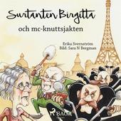 Surtanten Birgitta och mc-knuttsjakten