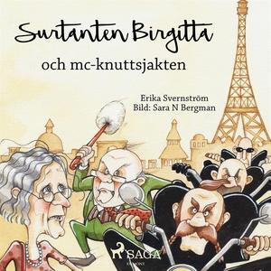 Surtanten Birgitta och mc-knuttsjakten (ljudbok