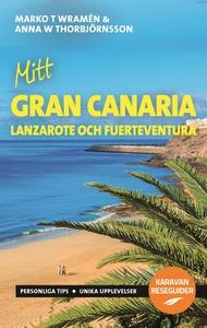 Mitt Gran Canaria (e-bok) av Marko T Wramén, An