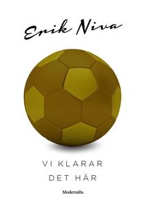 Vi klarar det här (e-bok) av Erik Niva
