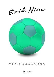 Videojuggarna (e-bok) av Erik Niva
