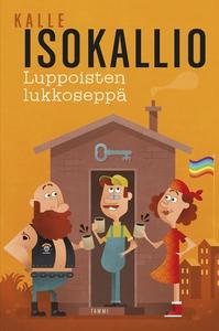 Luppoisten lukkoseppä (e-bok) av Kalle Isokalli