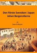 Den Förste Svensken i Japan
