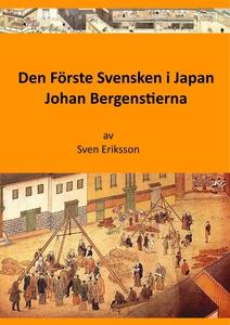 Den Förste Svensken i Japan (e-bok) av Sven Eri