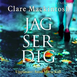 Jag ser dig (ljudbok) av Clare Mackintosh
