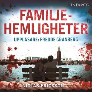Familjehemligheter (ljudbok) av Niclas Ericsson