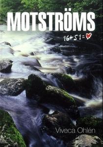 Motströms (e-bok) av Viveca Ohlén