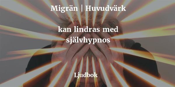 Migrän, ihållande huvudvärk och spänningshuvudv
