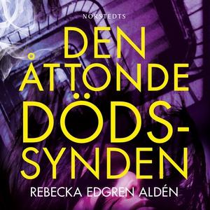 Den åttonde dödssynden (ljudbok) av Rebecka Edg