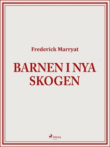 Barnen i Nya skogen (e-bok) av Frederick Marrya