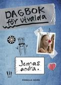 Dagbok för utvalda 2 - Jennas andra