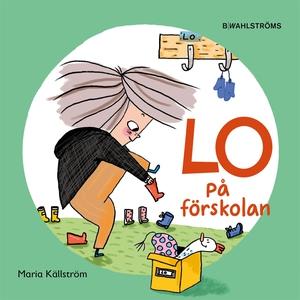 Lo på förskolan (e-bok) av Maria Källström