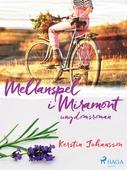 Mellanspel i Miramont: ungdomsroman