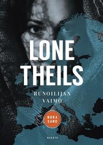 Runoilijan vaimo (e-bok) av Lone Theils