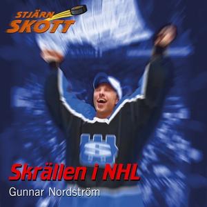 Skrällen i NHL (ljudbok) av Gunnar Nordström