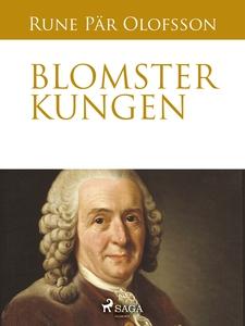 Blomsterkungen (e-bok) av Rune Pär Olofsson