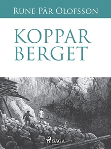 Kopparberget (e-bok) av Rune Pär Olofsson