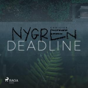 Deadline (ljudbok) av Christer Nygren