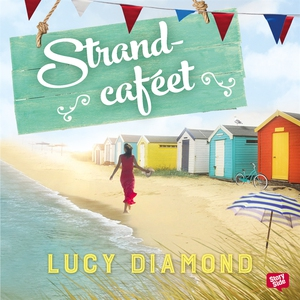 Strandcaféet (ljudbok) av Lucy Diamond