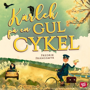 Kärlek på en gul cykel (ljudbok) av Fredrik Frä