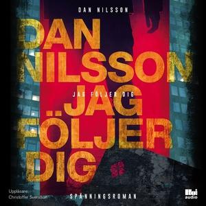 Jag följer dig (ljudbok) av Dan Nilsson