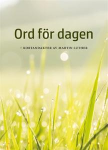 ORD FÖR DAGEN - kortandakter av Martin Luther (