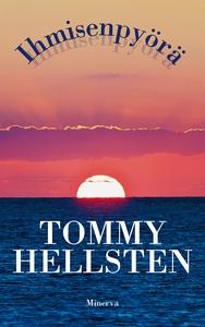 Ihmisenpyörä (e-bok) av Tommy Hellsten
