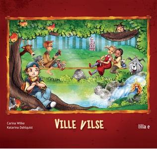 Ville Vilse (e-bok) av Carina Wilke