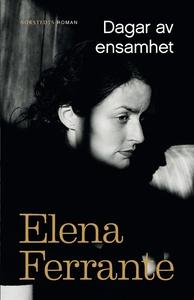 Dagar av ensamhet (e-bok) av Elena Ferrante