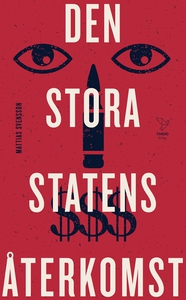 Den stora statens återkomst (e-bok) av Mattias